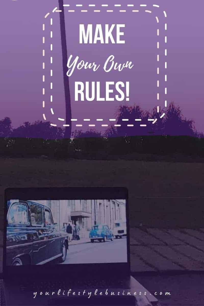 make your own rules
