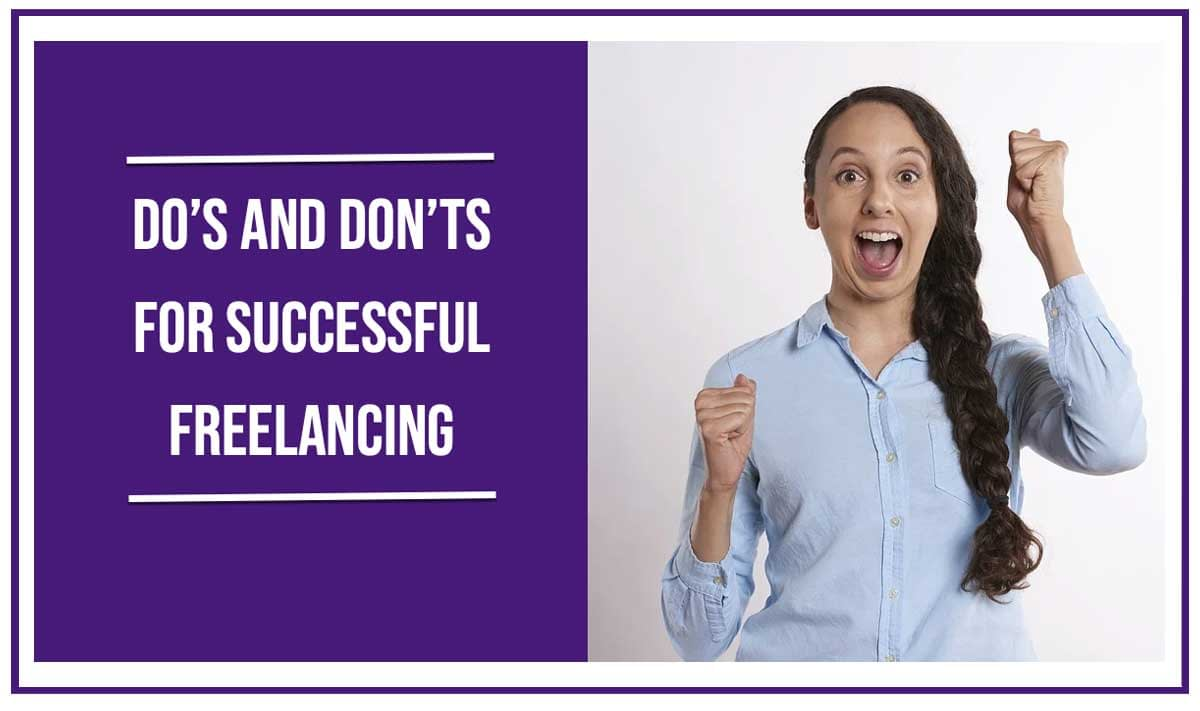 do's and don'ts of starting freelancing