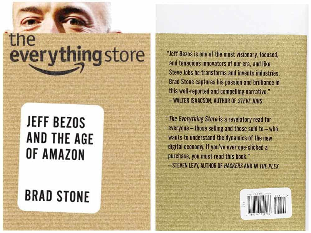 The Everything Store: Jeff Bezos and the Age of Amazon by Brad Stone