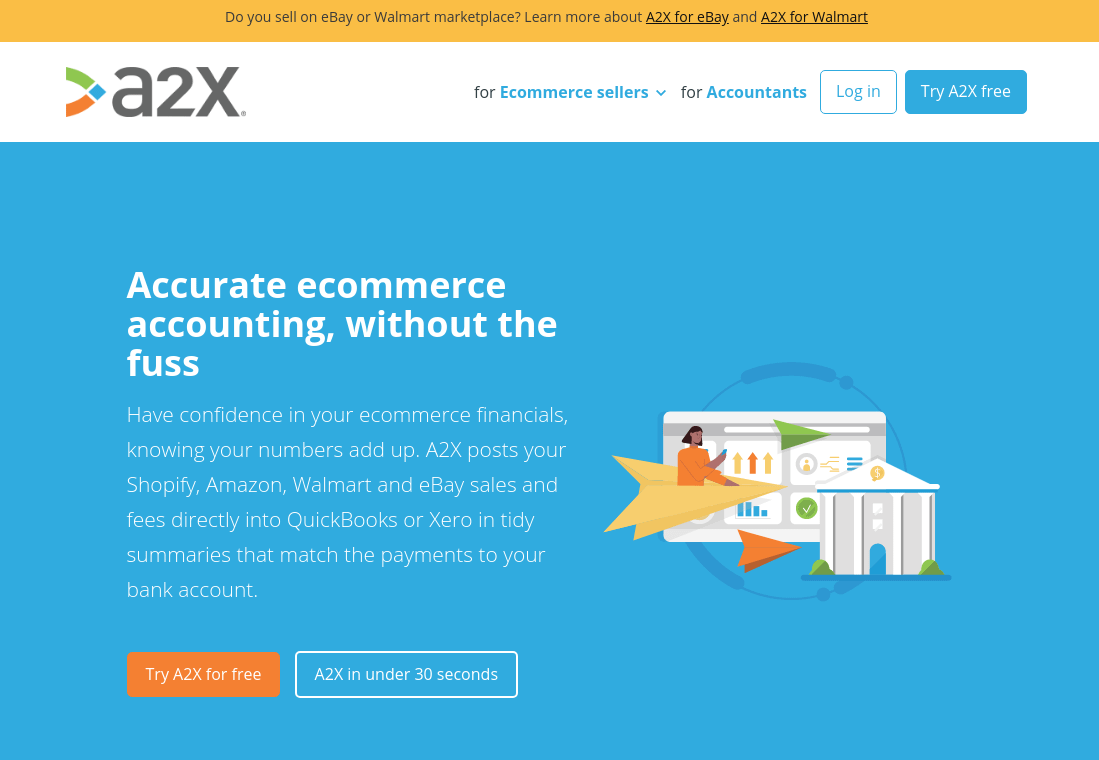 A2X - Ecommerce Accounting Automation for Shopify, Amazon, Walmart, eBay and Etsy