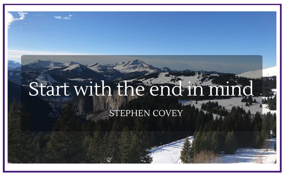 start with end in mind